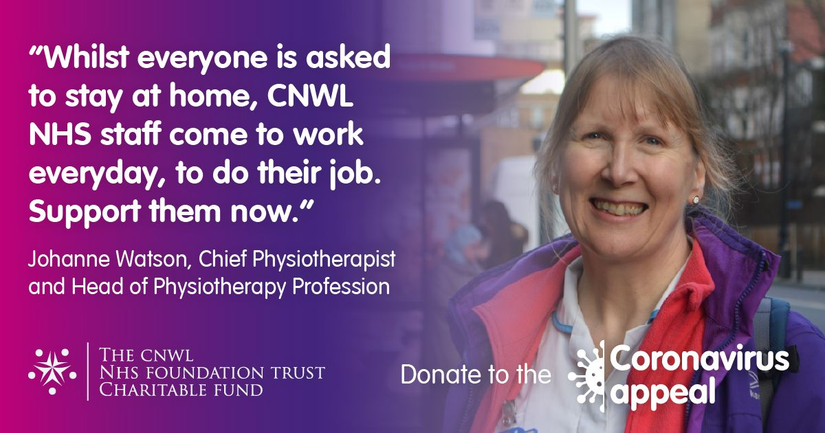 Image of staff with quote saying 'while everyone is asked to stay at home, CNWL staff come to work everyday to keep us safe. Support them now'